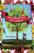 The Supernatural Kids Cookbook 5672502e-493e-4e0d-95b1-bd5c627ab78d