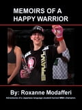 Memoirs of a Happy Warrior 458c8282-40b0-497f-82ba-eeb409024196