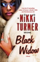 Black Widow: A Novel by Nikki Turner