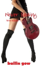 Never Ending (Never Knight Series #3) by Kailin Gow