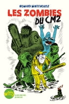 Les Zombies du cm2 by Howard Whitehouse
