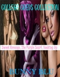 College Coeds Collection: Sweet Revenge, The Purple Scarf, Hooking Up 9a6f7c5c-eaff-4d82-8f57-a125bdd28360