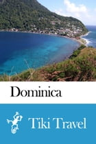 Dominica Travel Guide - Tiki Travel by Tiki Travel