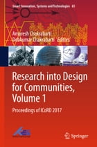 Research into Design for Communities, Volume 1: Proceedings of ICoRD 2017 by Amaresh Chakrabarti