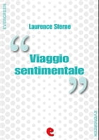 Viaggio Sentimentale (A Sentimental Journey) by Laurence Sterne