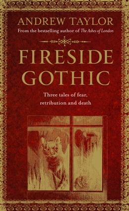 Book Fireside Gothic by Andrew Taylor
