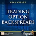 Trading Option Backspreads by Adam Warner