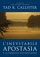 L'Inevitabile Apostasia (The Inevitable Apostasy - Italian): (The Inevitable Apostasy - Italian) by Tad R. Callister