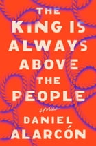 The King Is Always Above the People Cover Image