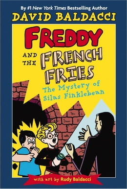 Book Freddy and the French Fries #2:: The Mystery of Silas Finklebean by David Baldacci