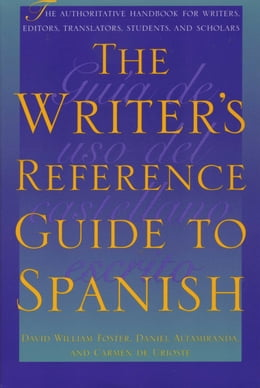 Book The Writer's Reference Guide to Spanish by David William Foster
