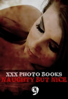 XXX Photo Books - Naughty But Nice Volume 9 by Madeleine David
