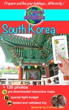 Travel eGuide: South Korea: Discover an amazing country with living history! by Olivier Rebiere