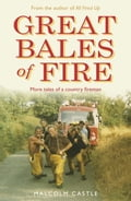 Great Bales of Fire ad33ad46-6d3a-4e6d-a8ec-f1d83398fa7a