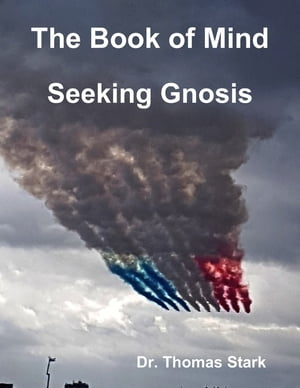 The Book of Mind: Seeking Gnosis