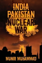India Pakistan Nuclear War