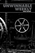 Unwinnable Weekly Issue 16 by Stuart Horvath