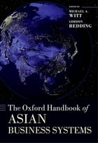 The Oxford Handbook of Asian Business Systems