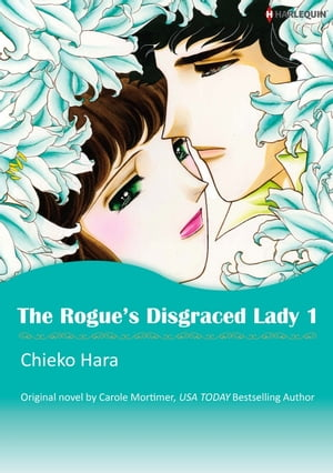 THE ROGUE'S DISGRACED LADY 1: Harlequin Comics