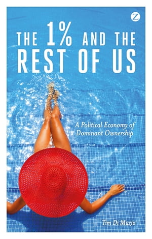 The 1% and the Rest of Us: A Political Economy of Dominant Ownership