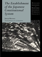 The Establishment of the Japanese Constitutional System