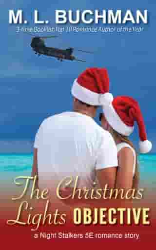The Christmas Lights Objective by M. L. Buchman
