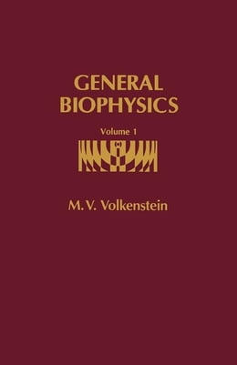 Book General Biophysics by Volkenstein, M