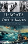 U-Boats off the Outer Banks Cover Image