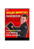 Affiliate marketer s handbook by John Mcload
