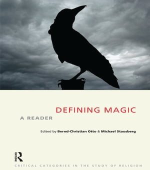 Defining Magic A Reader