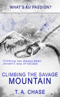 9781784307950 - T.A. Chase: Climbing the Savage Mountain - Raamat