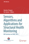 Sensors, Algorithms and Applications for Structural Health Monitoring 9000cc32-cc64-4932-8959-d8d9a7ccec17