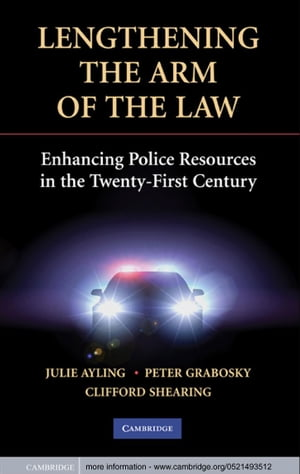 Lengthening the Arm of the Law Enhancing Police Resources in the Twenty-First Century