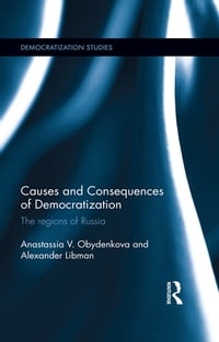 Causes and Consequences of Democratization: The regions of Russia