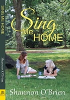 Sing Me Home by Shannon O'Brien