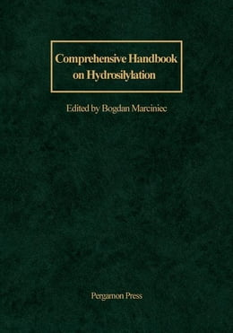 Book Comprehensive Handbook on Hydrosilylation by Marciniec, B.