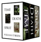Time, Death, Spirit: Tiny Thoughts - Vol 4-6: A collection of tiny thoughts to contemplate - spiritual philosophy by William O'Brien