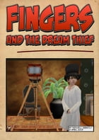 Fingers and the Dream Thief: (Free Illustrated Story) by Maxwell Grantly