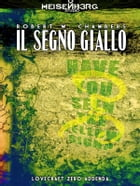 Il segno giallo by Robert W. Chambers