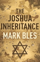 The Joshua Inheritance by Mark Bles