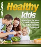Healthy Kids by Anonymous