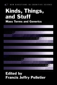 Kinds, Things, and Stuff: Mass Terms and Generics