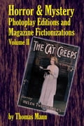 Horror and Mystery Photoplay Editions and Magazine Fictionizations, Volume II d2732750-421b-4c0f-8222-72ab9c873d85