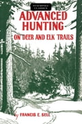Advanced Hunting on Deer and Elk Trails thumbnail