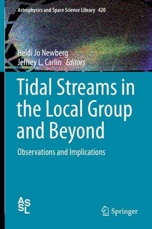 Tidal Streams in the Local Group and Beyond: Observations and Implications