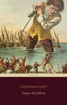 Viagens de Gulliver by Jonathan Swift