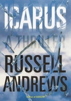 Icarus: A Thriller by Russell Andrews