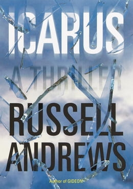 Book Icarus: A Thriller by Russell Andrews