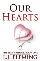 Our Hearts by L.J. Fleming