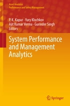 System Performance and Management Analytics by P. K. Kapur